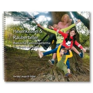 Basisches Kochbuch Hexenkessel & Räuberteller